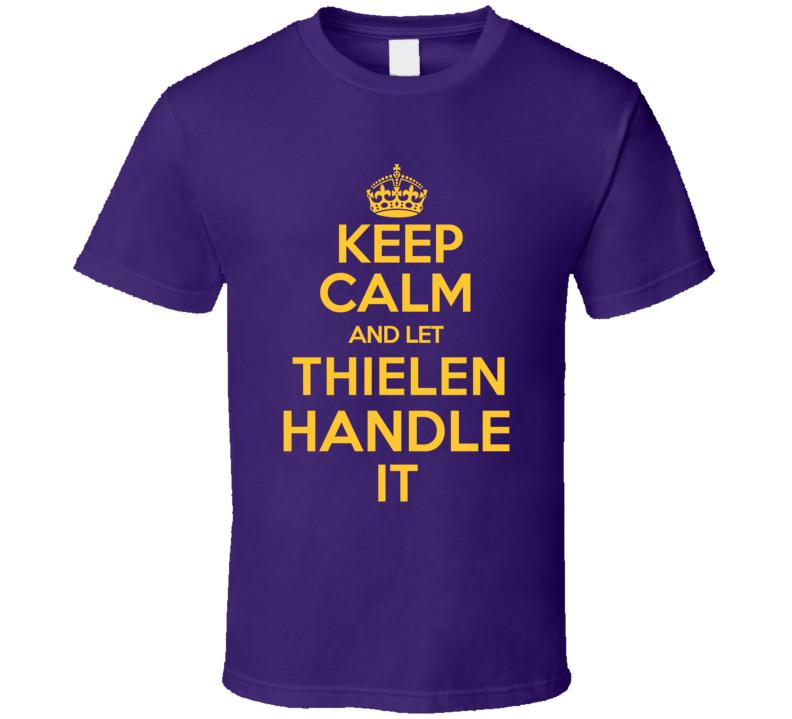 Adam Thielen Keep Calm Let Him Handle It Minnesota Football Sports Athlete T Shirt