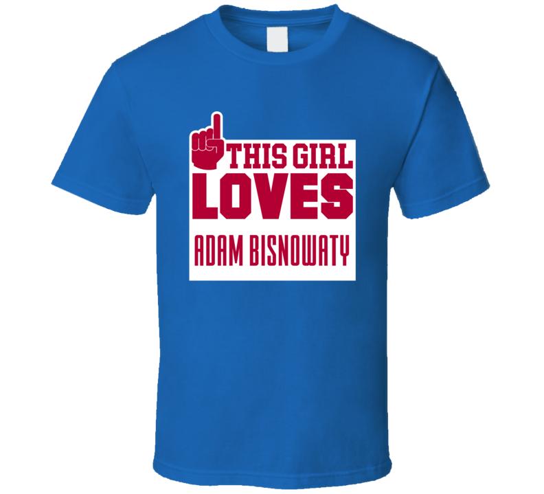 Adam Bisnowaty This Girl Loves New York G Football Sports Athete T Shirt