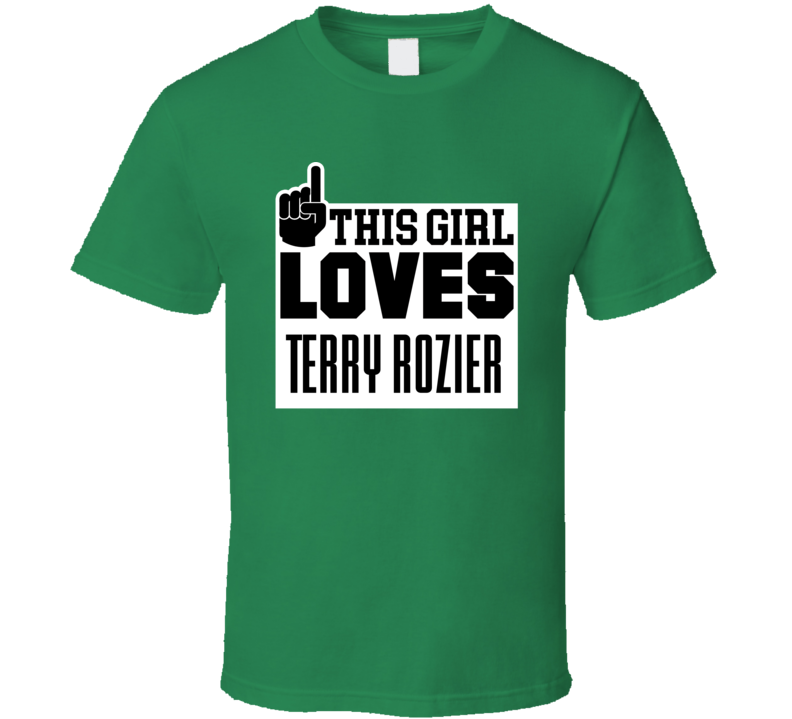 Terry Rozier #12 Boston Basketball This Girl Loves Team Fan Sports T Shirt