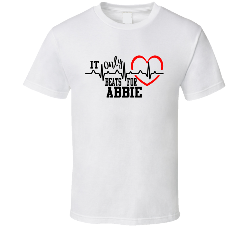 Abbie Heart Only Beats For Personalized Heartbeat T Shirt