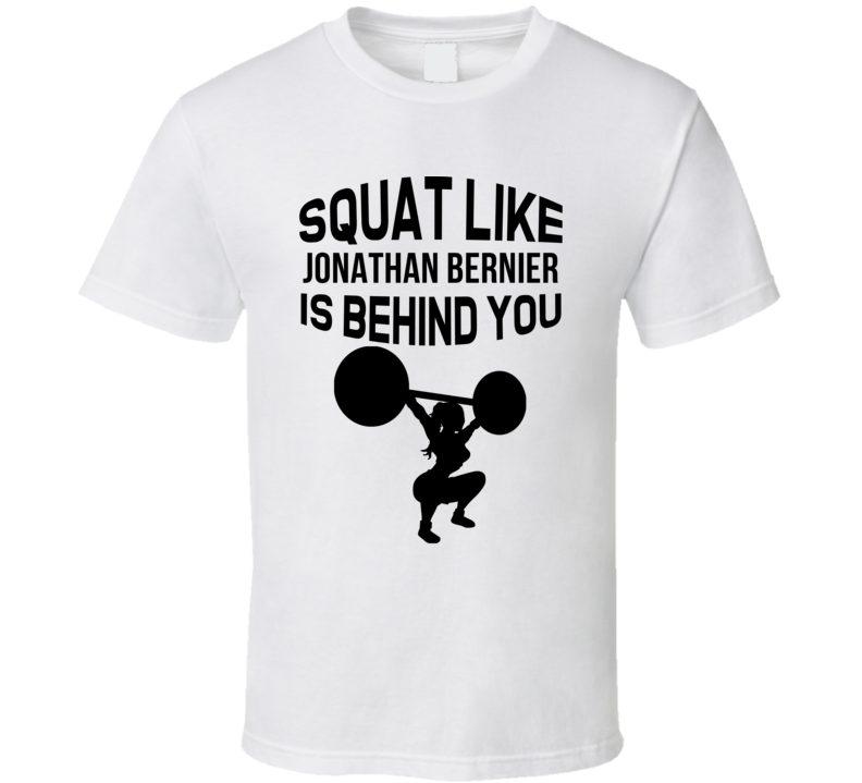 Squat Like Jonathan Bernier Is Behind You Detroit Hockey Fan T Shirt