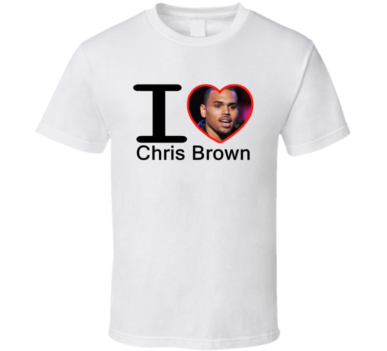 I Heart Love Chris Brown T Shirt