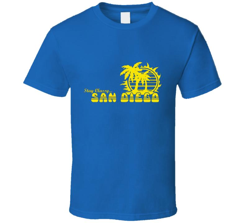 Stay Classy San Diego T Shirt