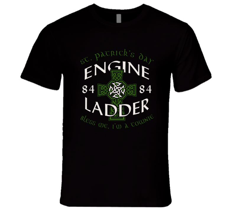 St. Patrick's Day - Engine 84 Ladder Firefighter - T-Shirt