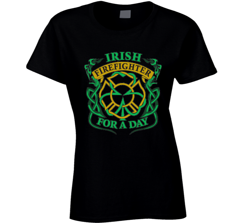 St. Patrick's Day - Irish Firefighter for a Day - Black T-Shirt