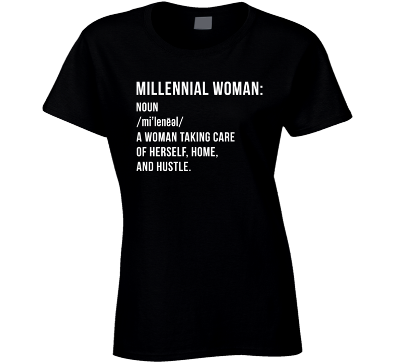 Millennial Woman Definition Self Care Hustle Black Ladies T Shirt