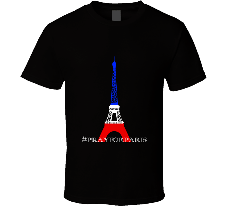 Pray For Paris Red White and Blue Eiffel Tower T Shirt