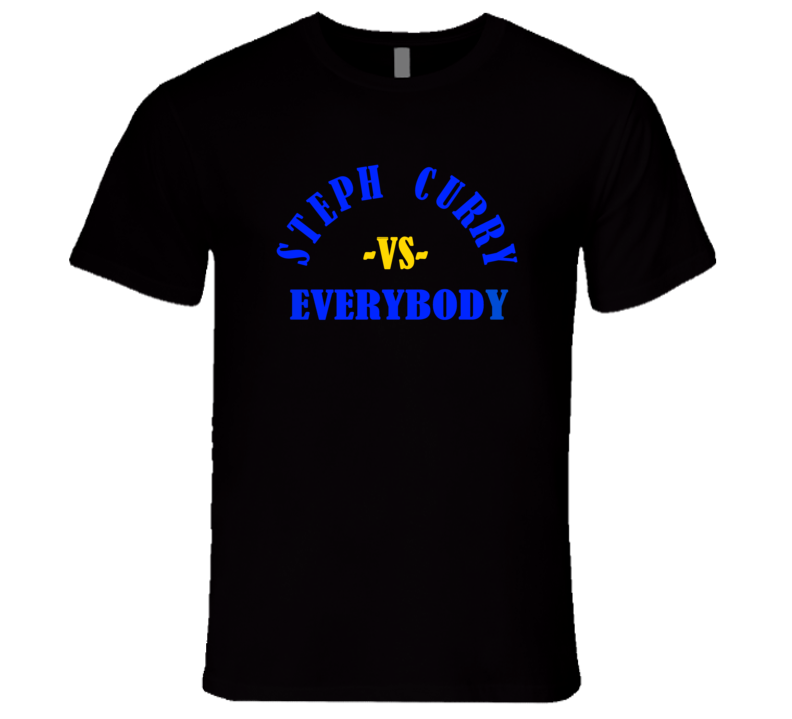 Steph Curry VS Everybody MVP Oakland California #1 western conference Men's Basketball Sports T Shirt