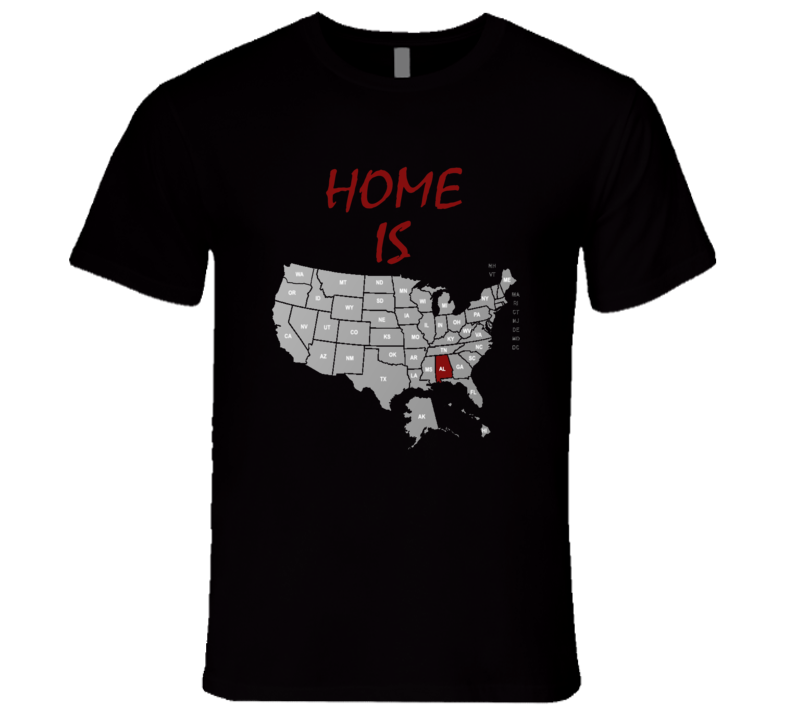 Home Is Alabama Labeled US Map College Football Sports Fan T Shirt