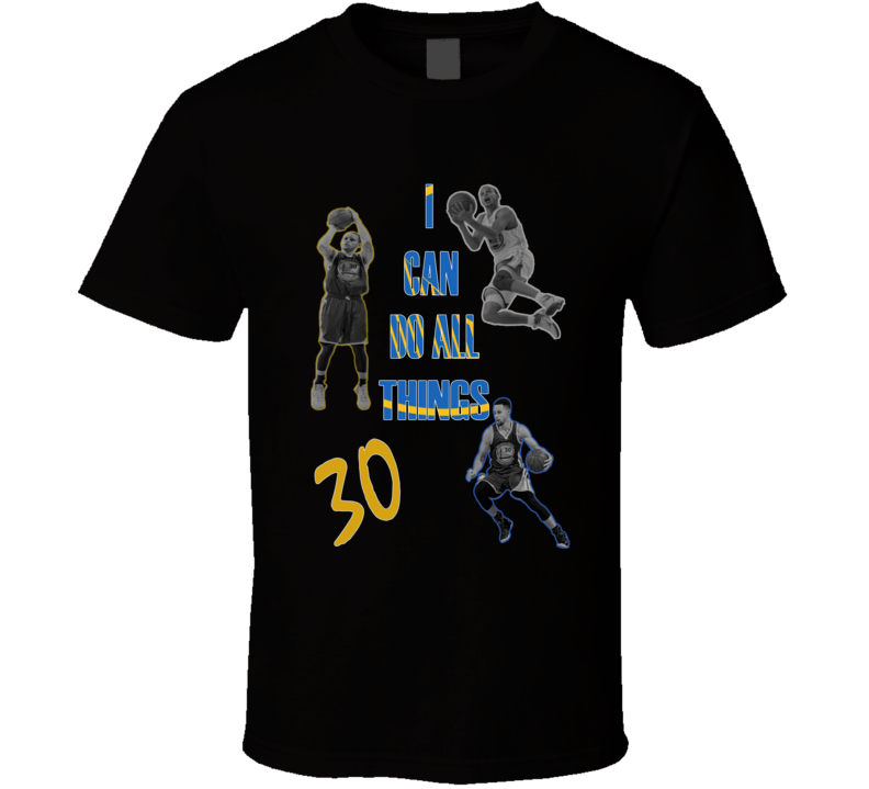Stephen Curry I Can Do All Things California Basketball Fan Quote T Shirt