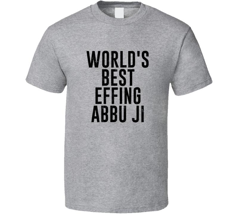 Abbu Ji World's Best Effing Dad Urdu Parent Father's Day Gift T Shirt