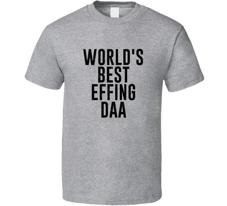 Daa World's Best Effing Dad Chechen Parent Father's Day Gift T Shirt