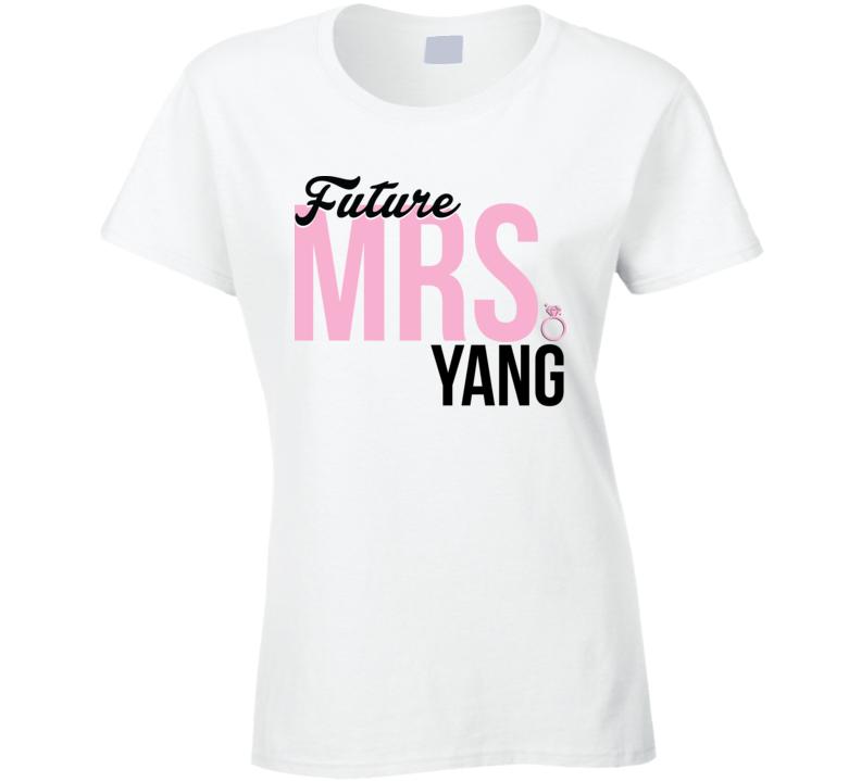 Future Mrs. Yang Engagement Bachelorette Proposal T Shirt