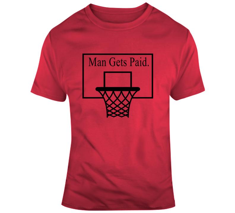 Board Man Gets Paid Kawhi Leonard Funny Basketball Fan Gift T Shirt