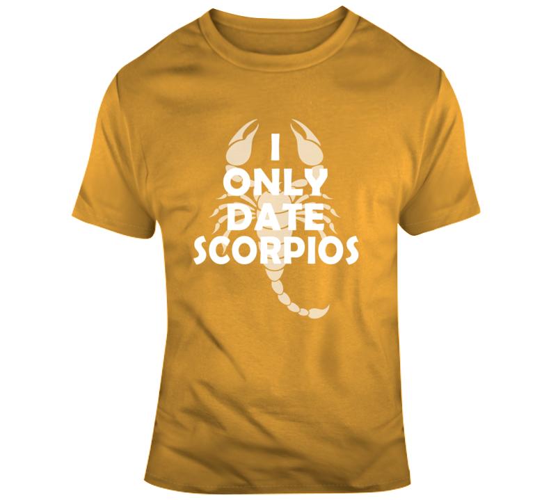Date Scorpios October November Funny Horoscope Gift T Shirt