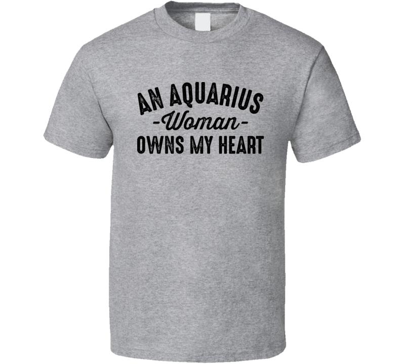 An Aquarius Woman Owns My Heart Horoscope Fan T Shirt