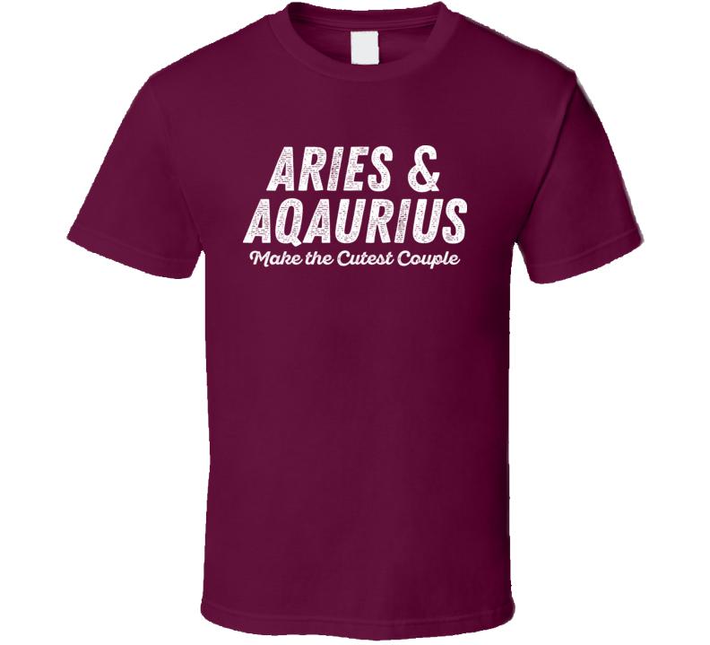 Aries And Aquarius Make The Cutest Couple Horoscope Fan T Shirt