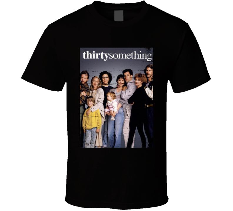 Thirtysomething Retro 80's Tv Show Funny Fan Gift T Shirt