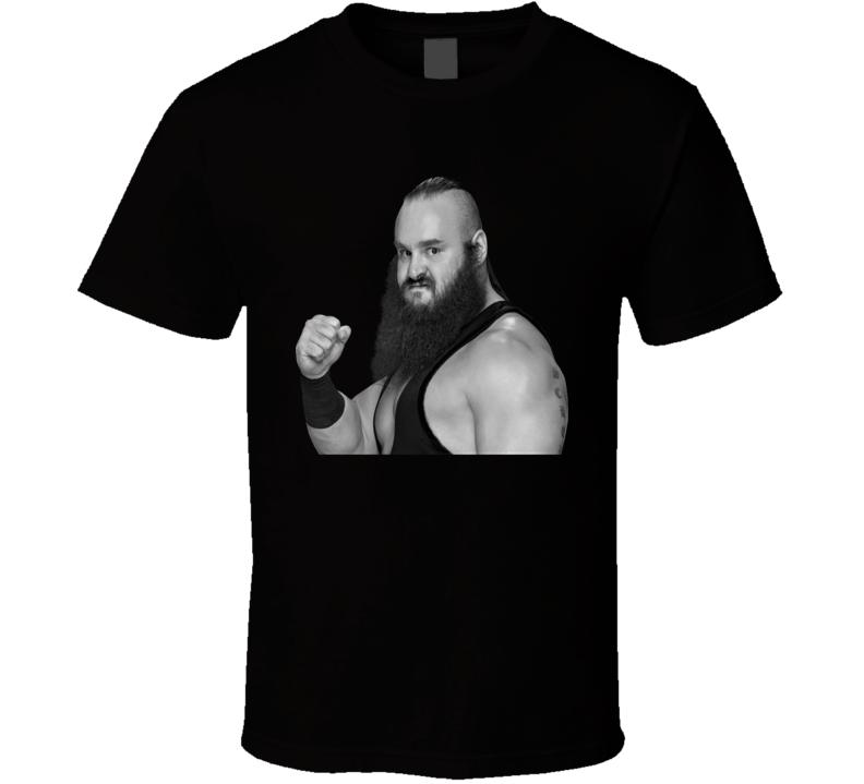 Braun Strowman Wwe Funny Fan Gift T Shirt