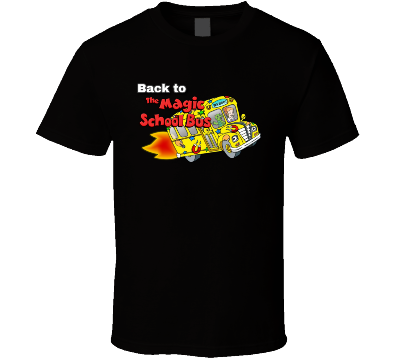 Magic School Bus Kids Old Cartoon Funny Fan Gift T Shirt