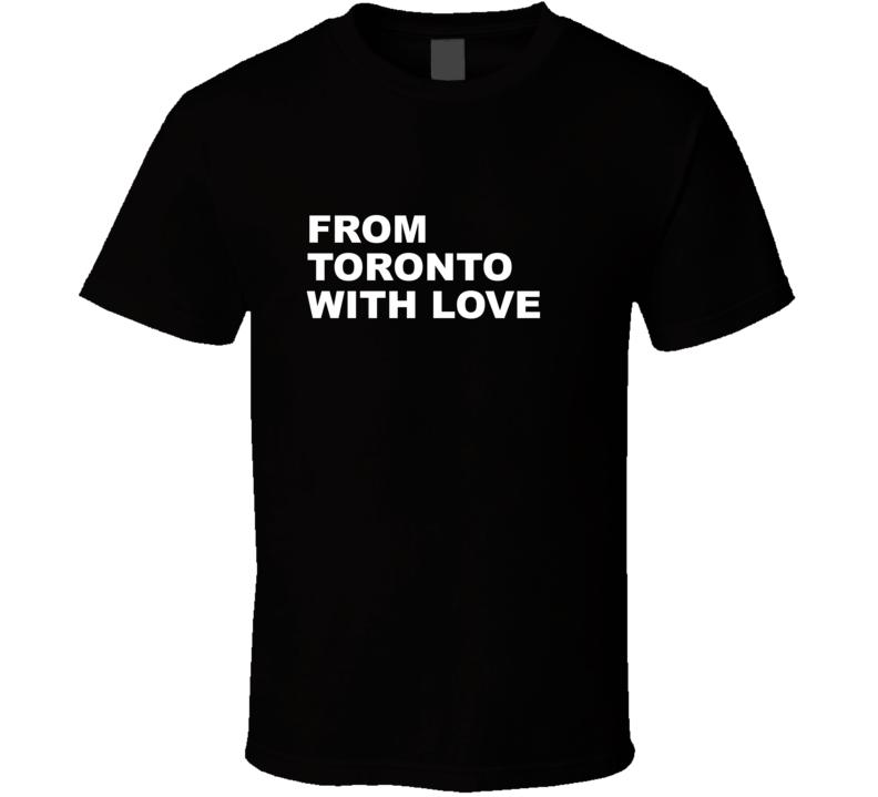 From Toronto With Love Basketball Vanvleet Fan Gift T Shirt