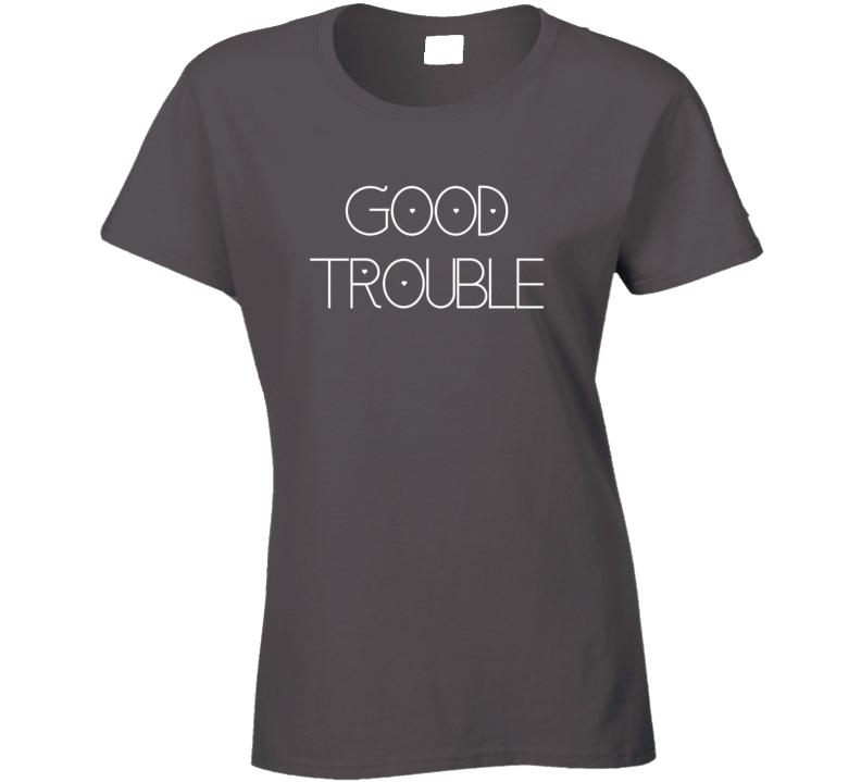 Good Trouble Heart Hero Wilde Fan Gift Ladies T Shirt