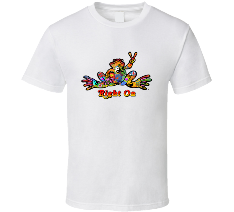 Right On Frog T Shirt