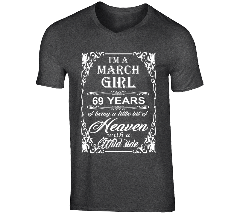 March Girl 69 Heaven and Wild Side Light T Shirt