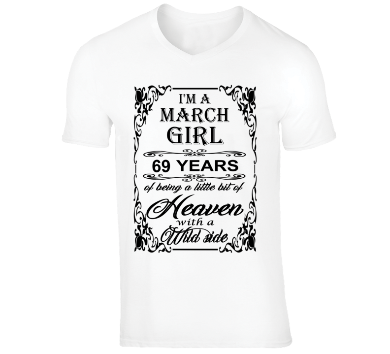 March Girl 69 Heaven and Wild Side T Shirt