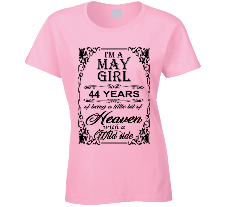 May Girl 44 Heaven and Wild Side Ladies T Shirt