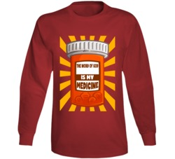 The Word Of God Is My Medicine Long Sleeve T Shirt