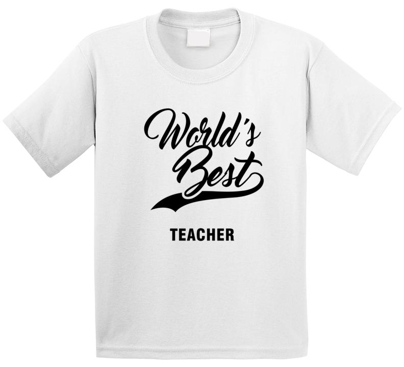 World's Best Teacher T Shirt
