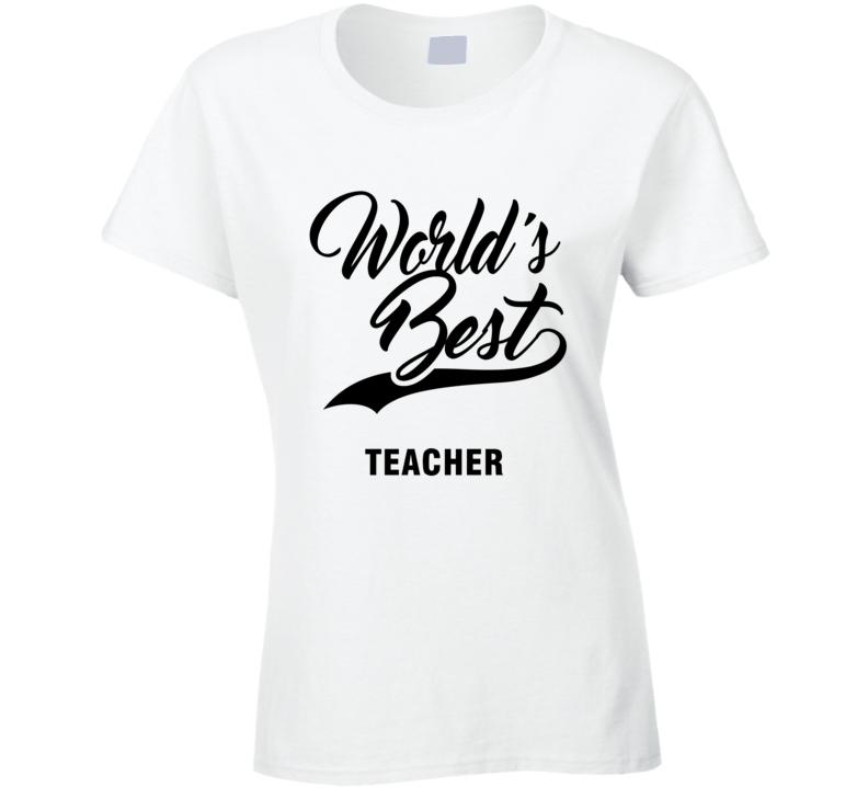 World's Best Teacher Ladies T Shirt