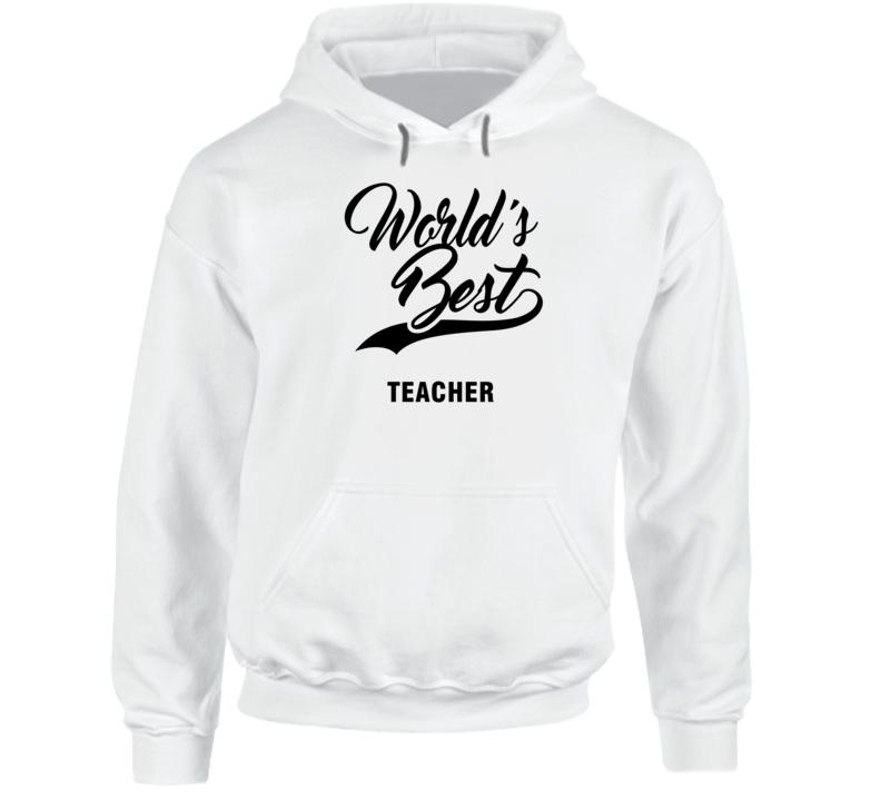 World's Best Teacher Hoodie
