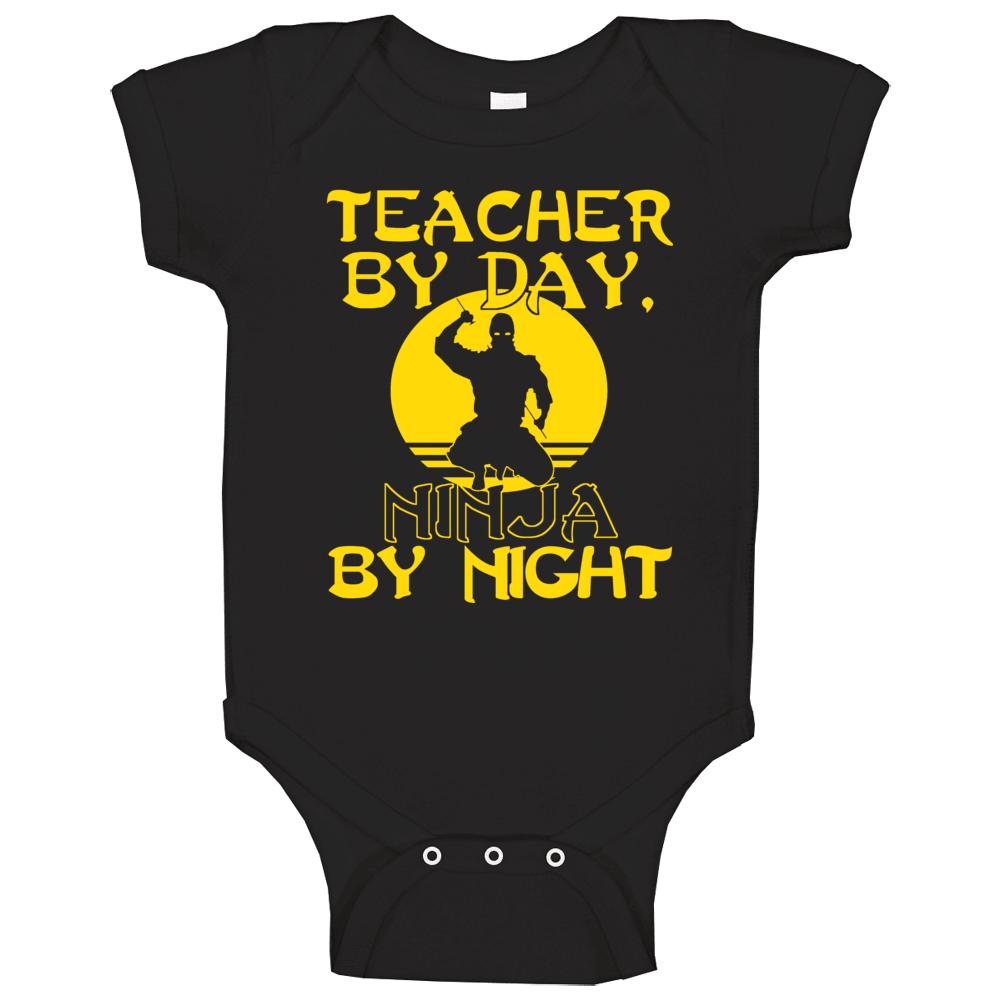 Teacher By Day Ninja By Night Baby One Piece
