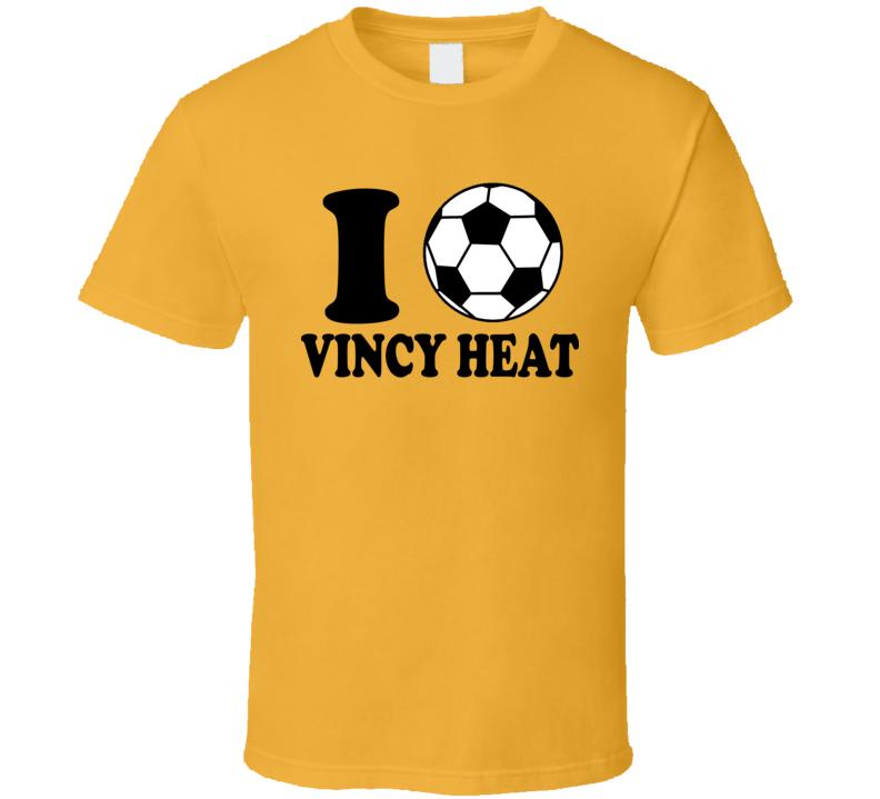 I Love Vincy Heat T Shirt