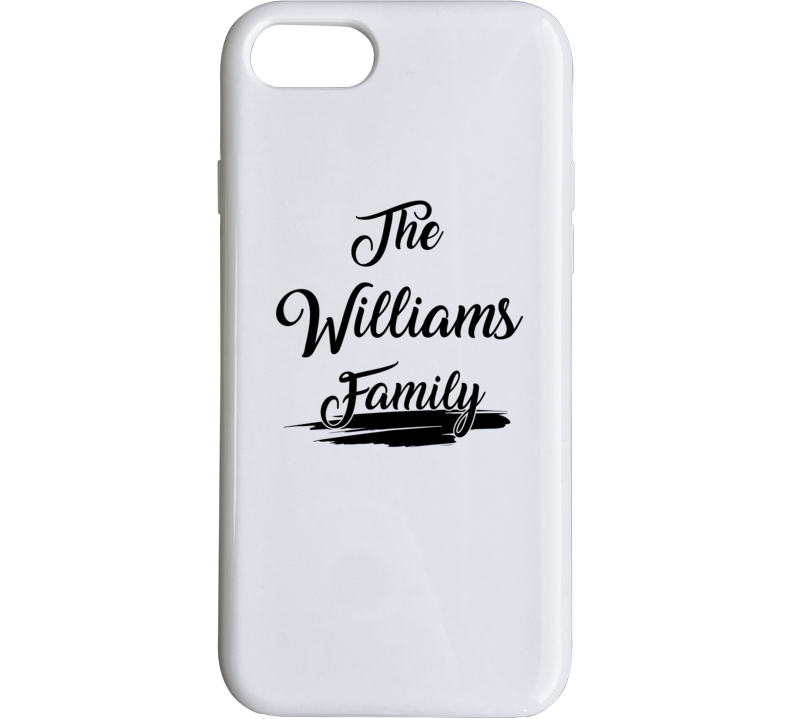 The Williams Family Phone Case