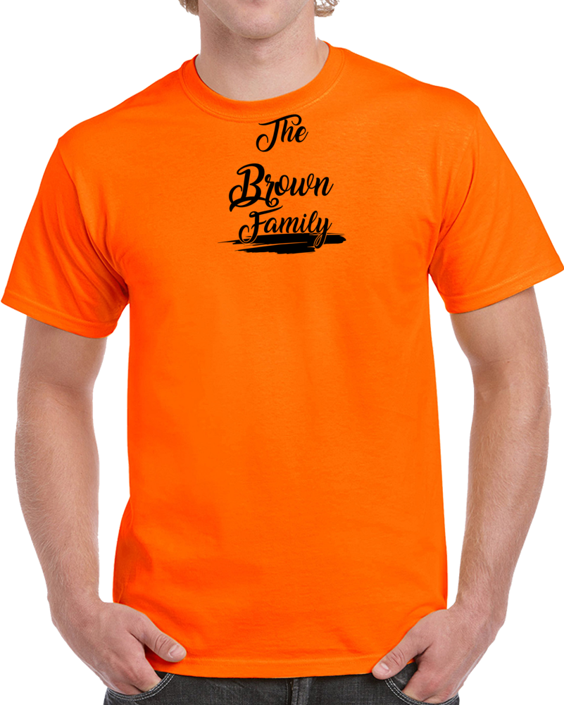The Brown Family T Shirt