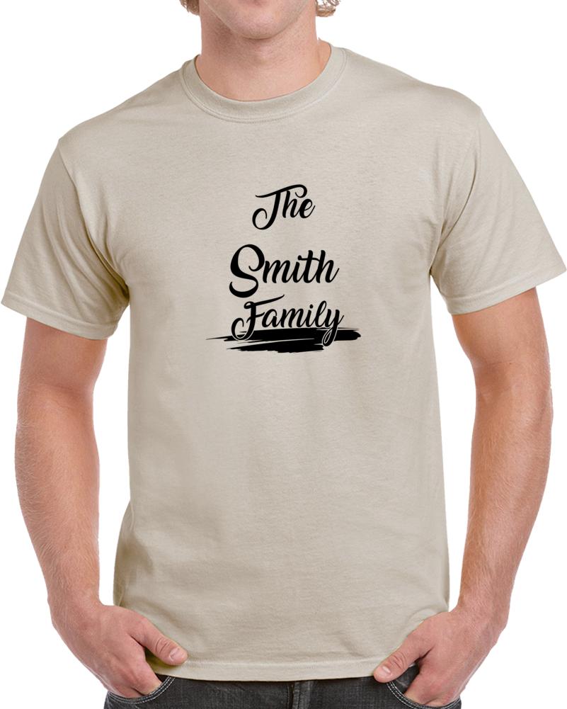 The Smith Family T Shirt