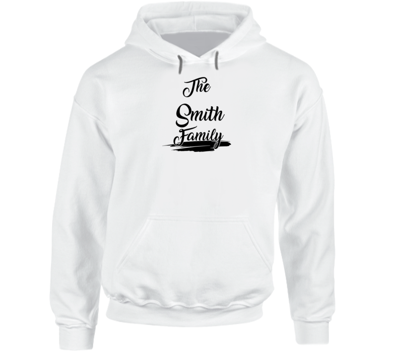 The Smith Family Hoodie