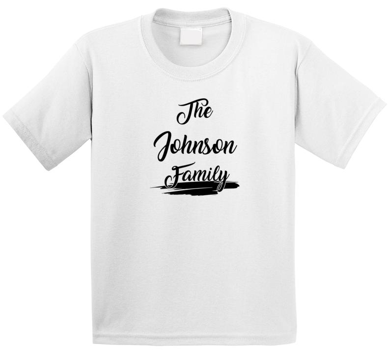 The Johnson Family T Shirt