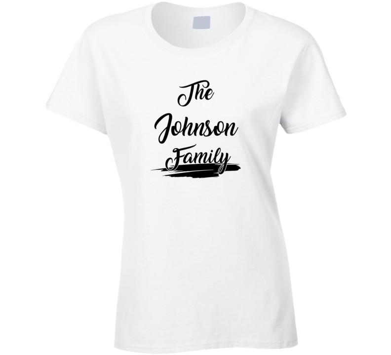 The Johnson Family Ladies T Shirt
