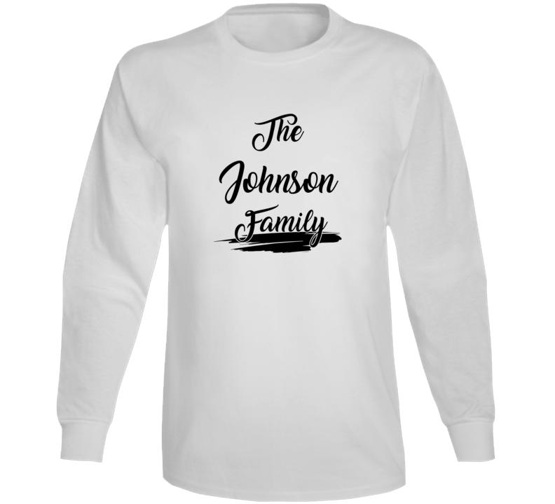 The Johnson Family Long Sleeve T Shirt