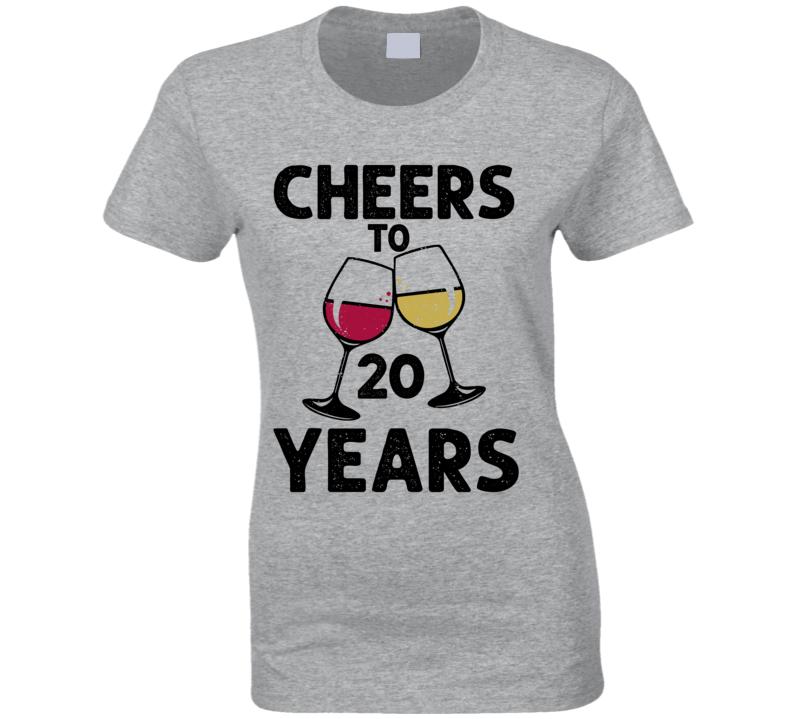 Happy Birthday Cheers To 20 Years Ladies T Shirt