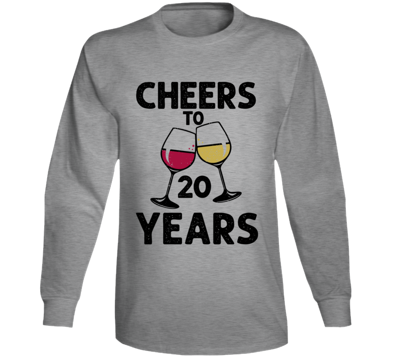 Happy Birthday Cheers To 20 Years Long Sleeve T Shirt