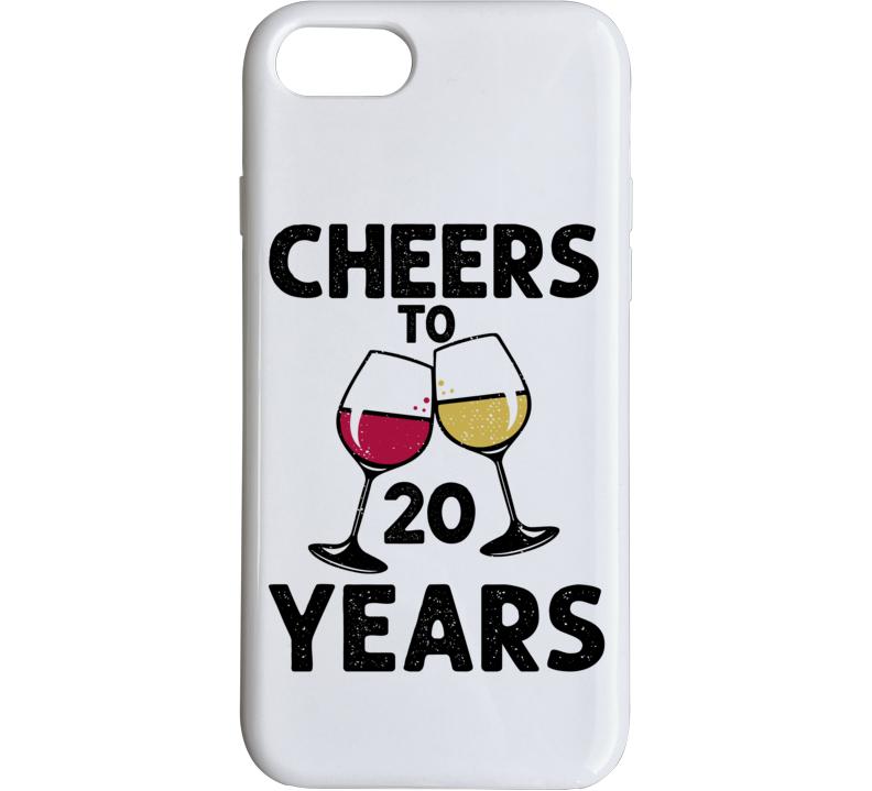 Happy Birthday Cheers To 20 Years Phone Case