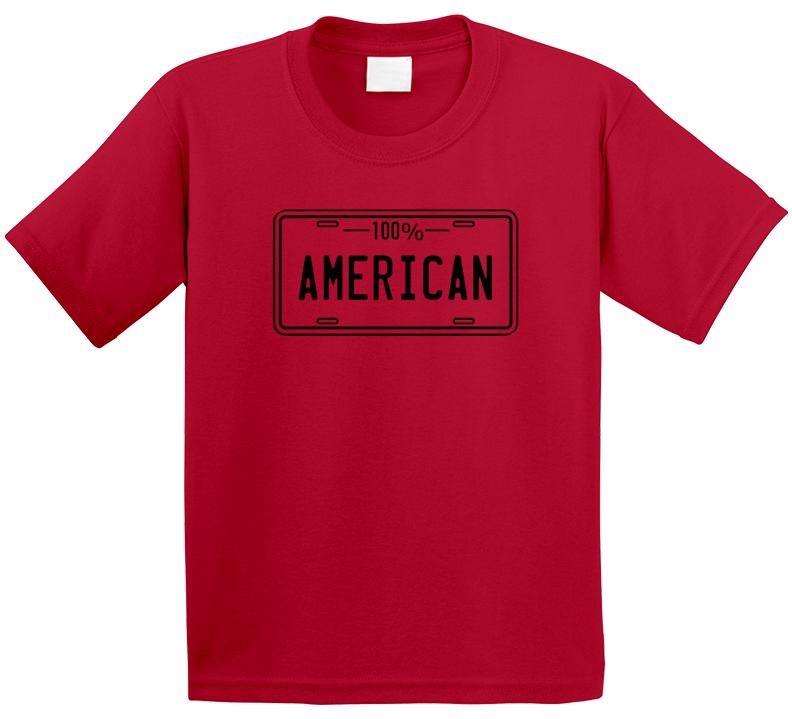 One Hundred Percent American T Shirt