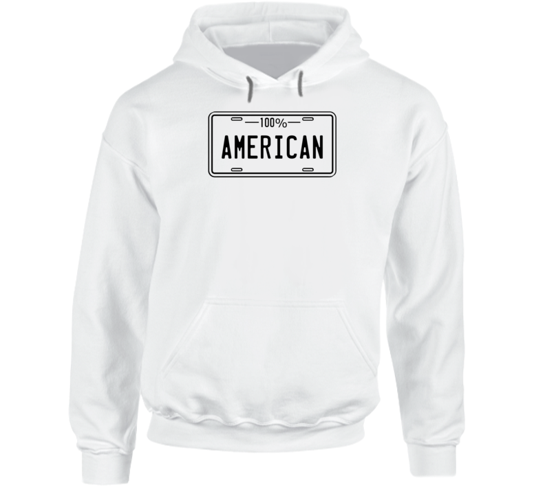 One Hundred Percent American Hoodie