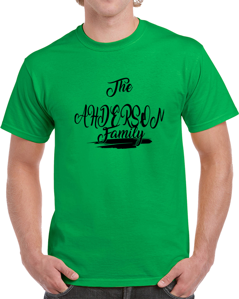 The Anderson Family T Shirt