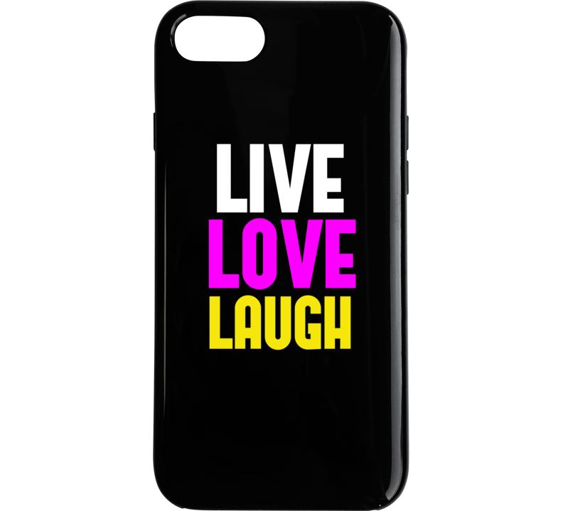 Live Love Laugh Phone Case